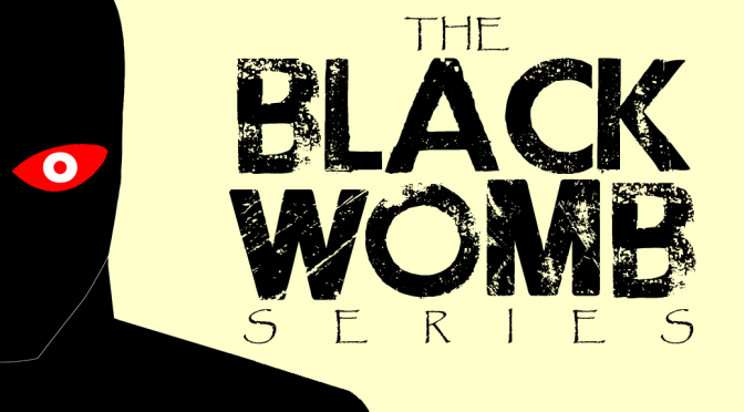 Black Womb: Ultimate Collection announced