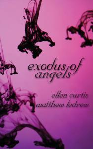 Exodus of Angels, cover, Infinity, Matthew LeDrew, Ellen Curtis