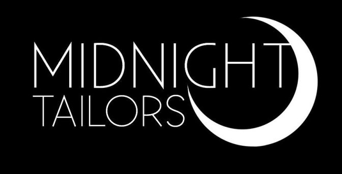 Midnight Tailors are a Go!