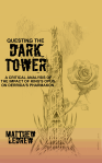 The Dark Tower, Academic, Matthew LeDrew, Kevin Kendall art