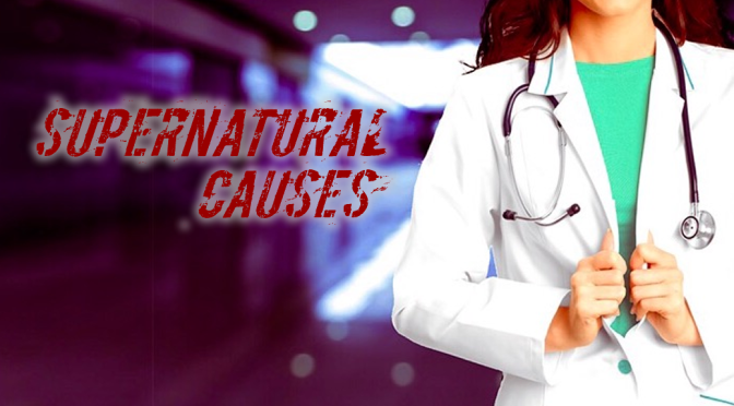Supernatural Causes | Code Blue