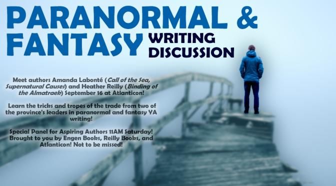 Atlanticon Paranormal & Fantasy writing event! 11AM Saturday, Sept 16, Corner Brook!