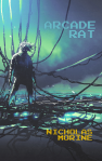 Arcade Rat Nicholas Morine