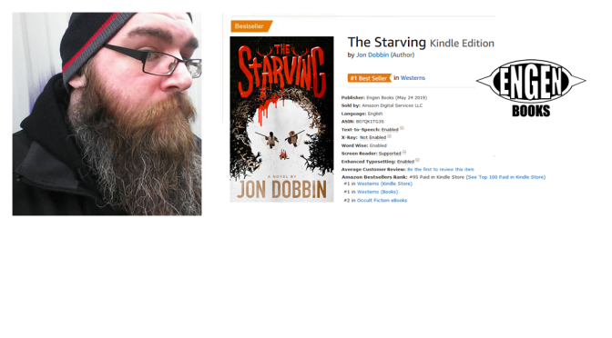 The Starving by Jon Dobbin becomes #1 Bestseller on Amazon!