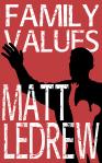 Family Values Matthew LeDrew Xander Drew