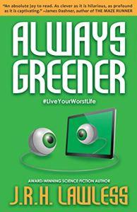 Always Greener JRH Lawless